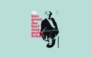 Kongress der Karl-May-Gesellschaft in München